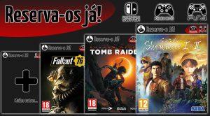 Pré-Reservas PS4 XONE Switch